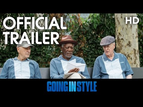 GOING IN STYLE | Official Trailer | 2017 [HD]
