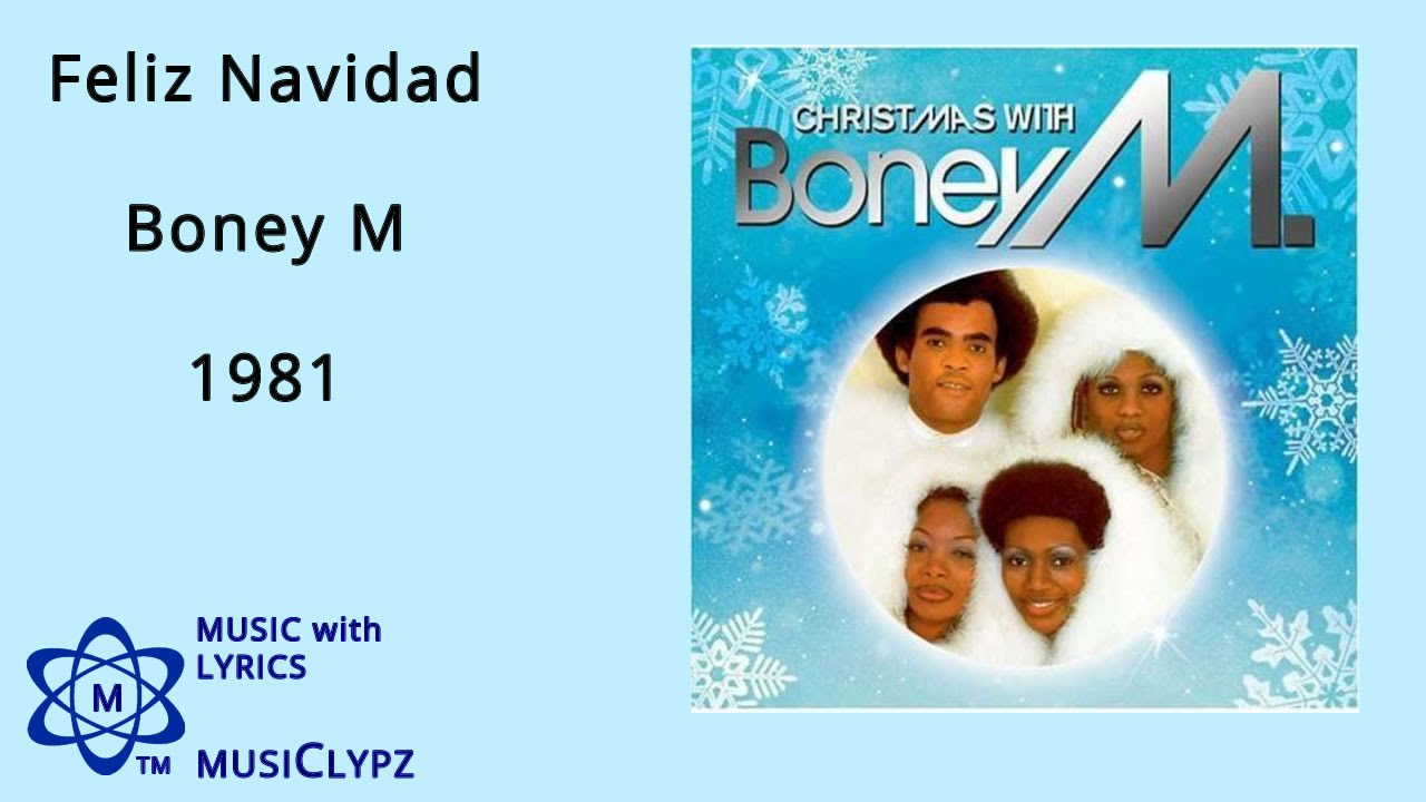 Feliz Navidad - Boney M 1981 HQ Lyrics MusiClypz Christmas - YouTube