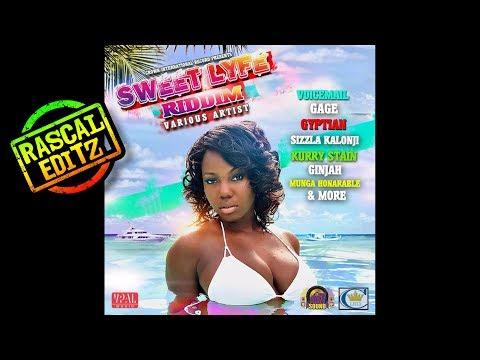 Sweet Lyfe Riddim (Rascal Editz Mix)