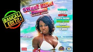 Sweet Lyfe Riddim (Crown International | 2017 | Rascal Editz Mix)
