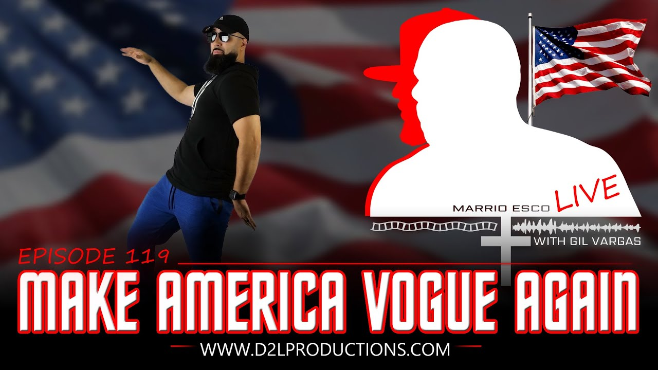 "Marrio Esco Live | Episode 119 ""Make America Vogue Again"""
