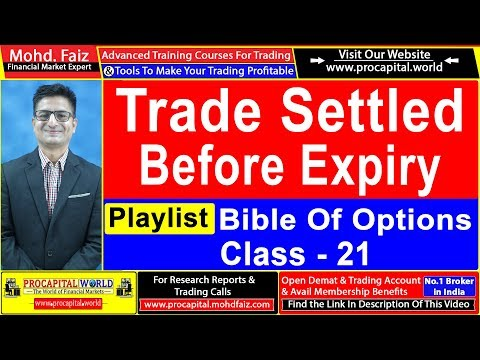 bible-of-options-class-21|-settlement-of-options-contracts-|-options-trading-for-beginners