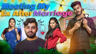 Meeting My Ex After Marriage | Awanish Singh