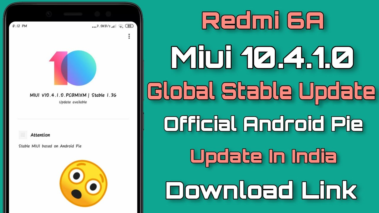 Redmi 6A Miui 10 4 1 0 Global Stable Update Rolling Out In India | Official  Android Pie Update Mi 6A