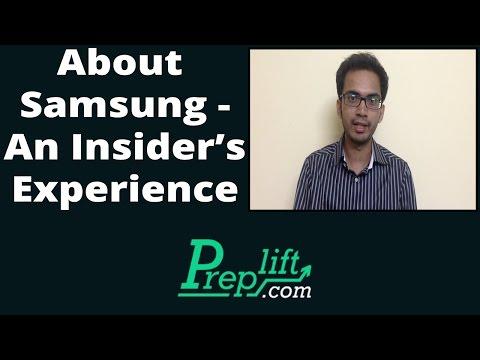 About Samsung - An Insider