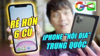 """CHECK HÀNG iPHONE 11 """"NỘI ĐỊA"""" TRUNG QUỐC GIÁ RẺ… - KHÔNG GOOGLE, KHÔNG FACETIME???"""
