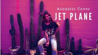 Jet Plane - Acoustic Cover