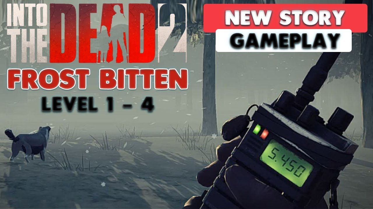 Into The Dead 2 Frostbitten New Story Gameplay