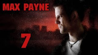 Max Payne - Прохождение игры на русском [#7]   PC