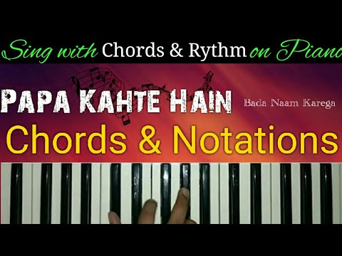 Papa Kahte Hain Chords Notation Sing With Piano Ryhtm Youtube