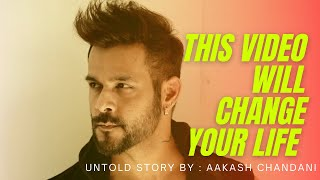 ,THE UNTOLD STORY, By (Akash Chandani) Inspirational Video Hindi , Creator