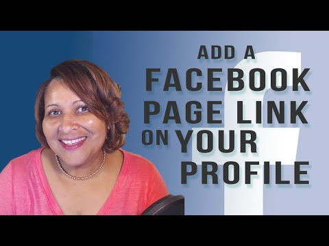 How To Add a Link To Your Facebook Page on Your Facebook Profile