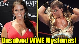 10 INSANE UNSOLVED MYSTERIES In The WWE! (2018) - Stephanie McMahon, Shawn Micheals & More!