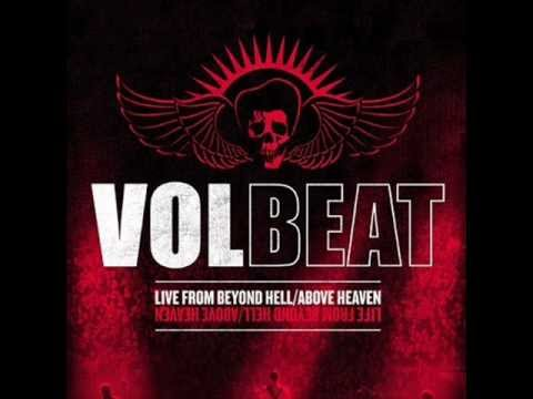 Volbeat live From Beyond hell above Heaven i only wanna be with you