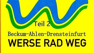 Radtour🚲🚲Werse Radweg von Beckum über Ahlen bis Drensteinfurt