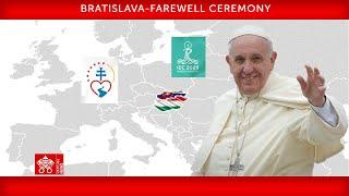 15 September 2021, Bratislava, Farewell Ceremony, Pope Francis