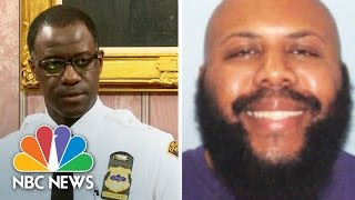 Cleveland Police Chief: Manhunt For Suspect Steve Stephens Now A 'National Search' | NBC News