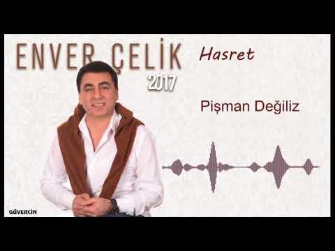 Enver Çelik -  Pişman Değiliz   [Official Audio Güvercin Müzik �]