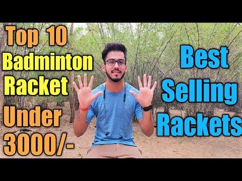 Top 10 Best Badminton Rackets Under 3000/|Most Selling Badminton Rackets Under 3000/-
