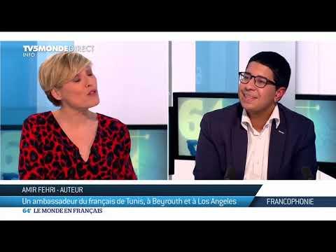 Amir Fehri : Un Ambassadeur de la Francophonie de Tunis, à Beyrouth et à Los Angeles