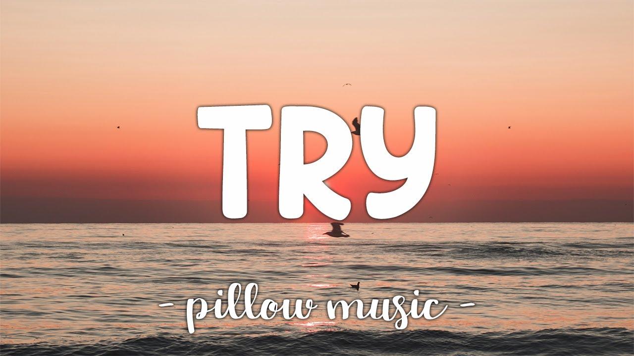 Download Try - Pink (Lyrics) 🎵
