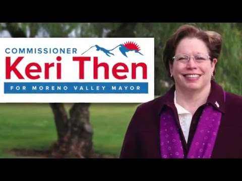 Commissioner Keri Then for Moreno Valley Mayor 2016