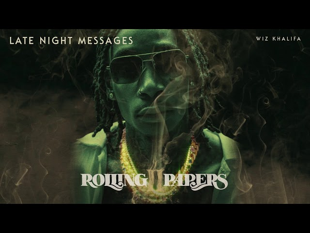 Wiz Khalifa - Late Night Messages [Official Audio]