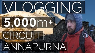 High Altitude Vlogging Annapurna Circuit Nepal