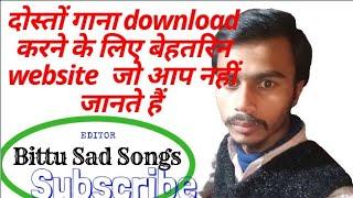 songs download websites listen hindi songs online free songs download  Must Watch By Bittu Sad Songs
