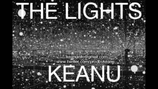 Keanu - The Lights (instrumental)