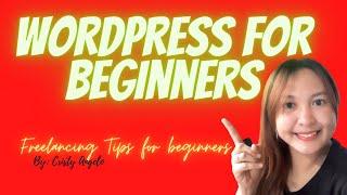 Wordpress for beginners| Freelancing Tips for Beginners| Cristy Angelo