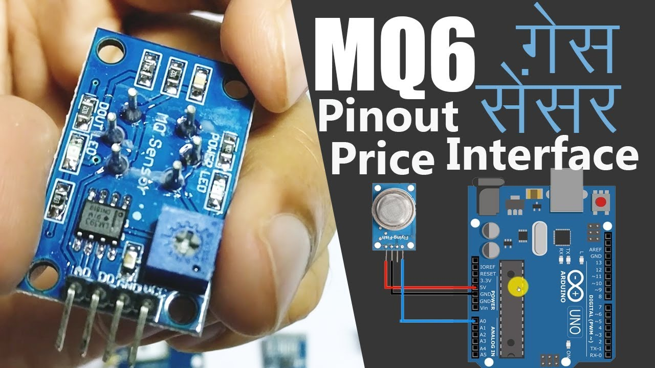 Hindi Mq 6 Cng Lpg Gas Sensor Working Pinout Price Projects Youtube