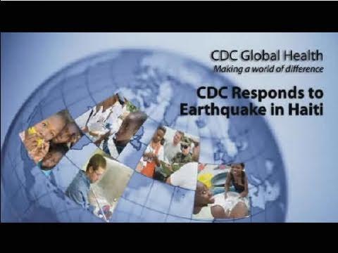CDC Responds To Earthquake In Haiti