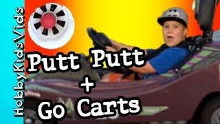 Putt Putt with Fire + Go Carts Racing! HobbyTiger + HobbySpider HobbyKidsVids