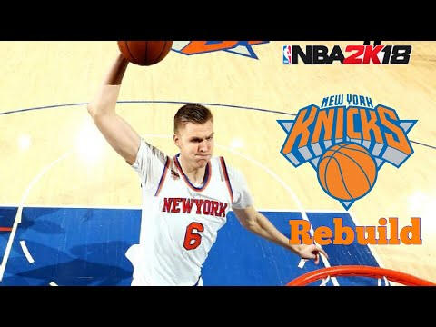 NBA 2K18 Myleague: New York Knicks Rebuild - YouTube