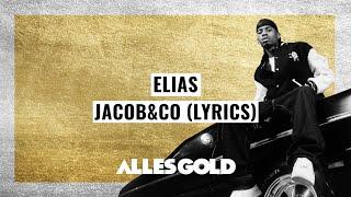 Elias - Jacob&Co (Lyrics)