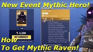 Fortnite - How To Get Mythic Raven Hero | New Event Mythic Hero!