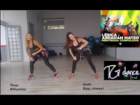 Lérica, Abraham Mateo - Mentirosa Compulsiva - Coreografia Fitness - TG Dance Brasil