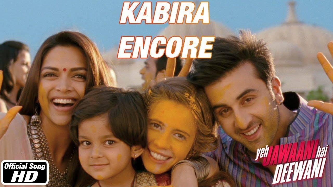 kabira encore song - yeh jawaani hai deewani - hd - ranbir kapoor