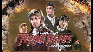 DGA Plays: Flying Tigers: Shadows Over China (Ep. 1 - Gameplay / Let