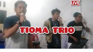TIOMA TRIO !!!!    LIVE.
