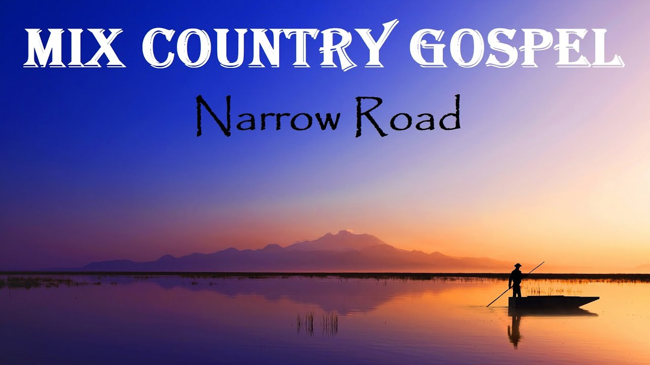 Beautiful Mix Country Gospel NARROW ROAD Lyric Video by LIfebreakthrough