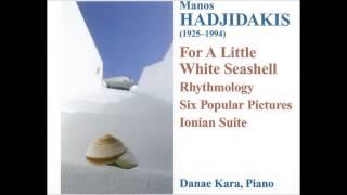 Manos Hadjidakis: Piano Music - Danae Kara