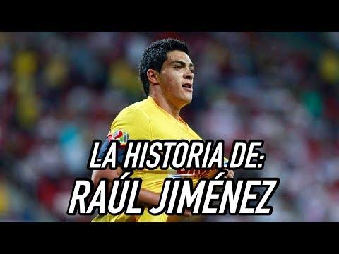 La Historia de Raúl Jiménez