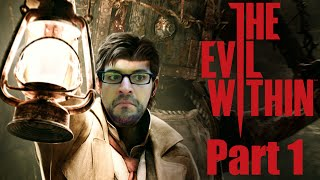 The Evil Within: Part 1 - No women allowed!!
