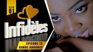 INFIDELES - Saison 1 - Episode 13 : la bande annonce