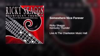 Somewhere Nice Forever (Live At The Charleston Music Hall)