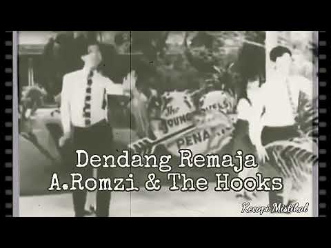 Dendang Remaja - A.Romzi & The Hooks