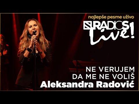 Aleksandra Radovic - Ne verujem da me ne volis RADIO S LIVE