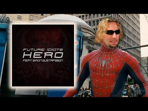 Chad Kroeger  Hero Punk Rock   Future Idiots feat Simon Gustavsson